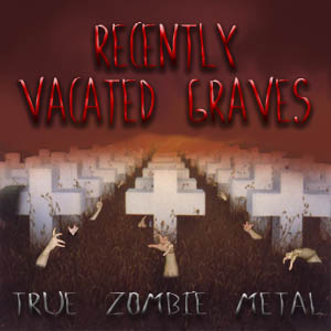 True Zombie Metal (2004)